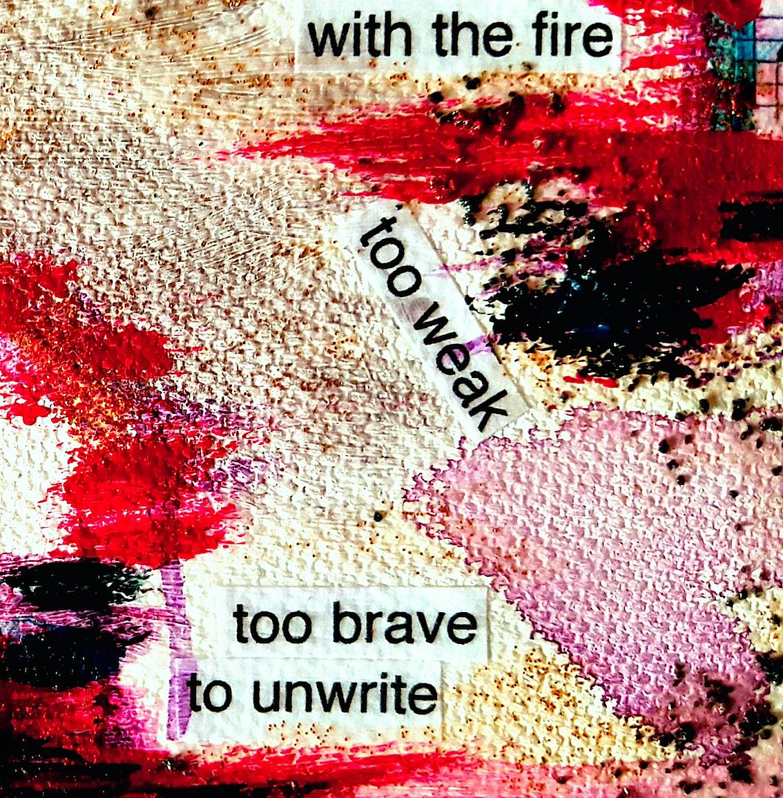 Too brave to unwrite